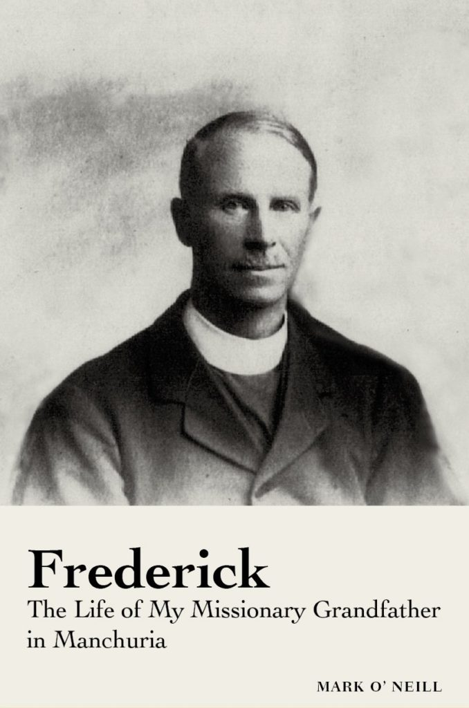 Frederick, the Life of My Missionary Grandfather in Manchuria Book Cover