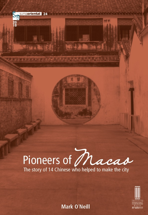 Pioneers of Macao – the story of 14 Chinese who helped to make the city
